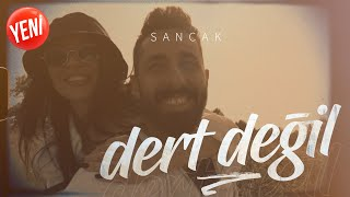 Sancak - Dert Değil (Official Video)