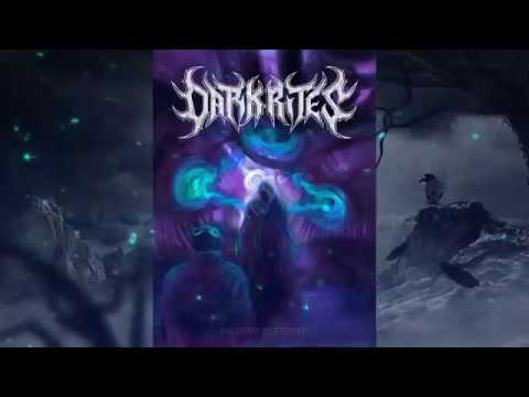 DARK RITES - WELCOME TO ETERNITY