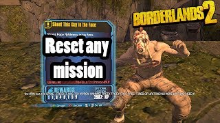 How to reset any mission in Borderlands 2!