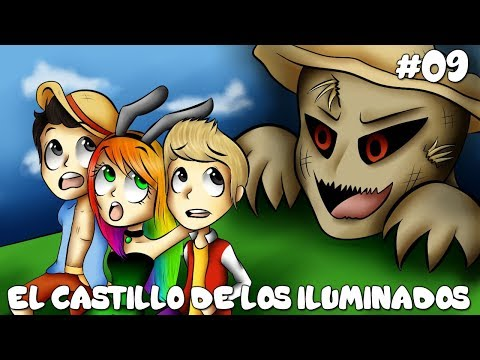 EL CASTILLO DE LOS ILUMINADOS - LOS ILUMINADOS 3 #9 Con Nia y Pancri