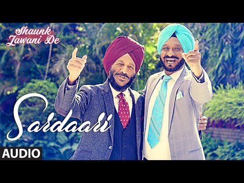 Sardaari: Hardeep Singh (Punjabi Audio Song) | Shaunk Jawani De | Anu Manu | T-Series