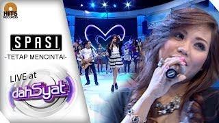 [LIVE] SPASI - Tetap Mencintai at DahSyat Musik