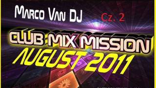 Marco Van DJ-Club Mix Mission August 2011 cz.2