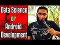 Start Nanodegree in Android development or Learn Data Science in Sri Lanka ? [4K]