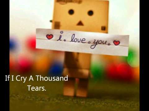If I Cry A Thousand Tears ♥