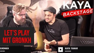 KAYA Backstage -  Let's Play & Chat mit GRONKH!