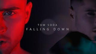 Tom Soda - FALLING DOWN
