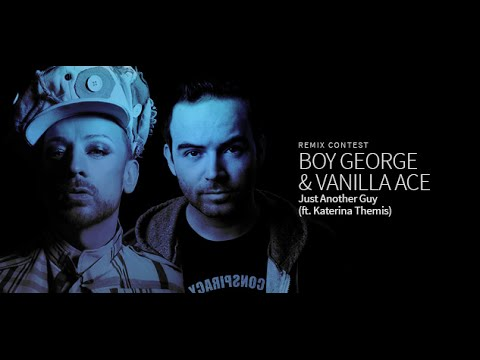 Boy George & Vanilla Ace Feat. Katerina Themis – Just Another Guy (Larsson Remix)