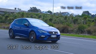 2018 Seat Leon Cupra - Review and Test Drive - The Open Road