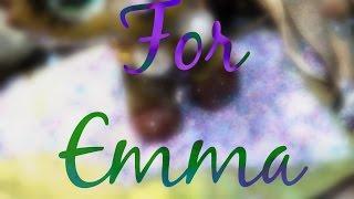 For Emma