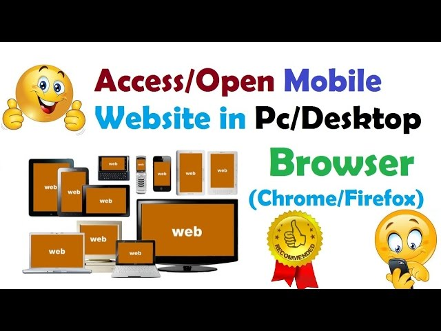 dfd9c80f24f How To Access Mobile Websites Using Desktop or PC Browser
