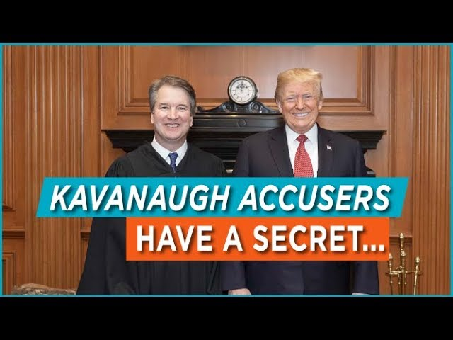 Kavanaugh Accusers Have a Secret...