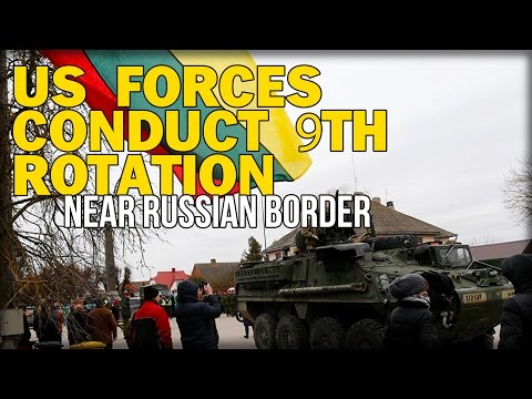 US FORCES CONDUCT 9TH ROTATION NEAR RUSSIAN BORDER