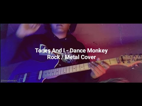 tones-and-i---dance-monkey-||-rock-/-metal-cover