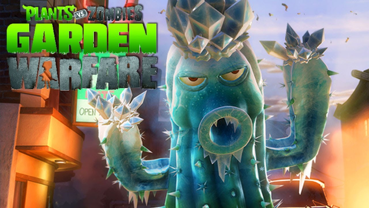 PLANTAS VS ZOMBIES: Garden Warfare | Cactus Gameplay