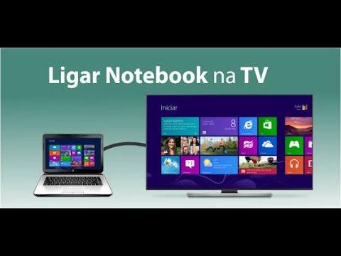 Como Passar A Imagem Do Notebook Para A Tv Youtube