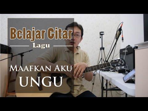 Belajar Gitar Lagu - Maafkan Aku (Ungu)