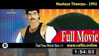 Watch: Naalaiya Theerpu (1992) Full Movie Online. Watch and Download ... Naalaiya Theerpu