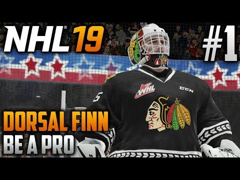 NHL 19 Be a Pro | Dorsal Finn (Goalie) | EP1 | BEST. DEBUT. EVER.