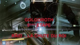 DESTINY - RAID ORYX - LA CHUTE DU ROI - CINQUIEME ETAPE - GOLGOROTH