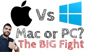 Mac Vs PC | The Big Fight | Fair Comparison