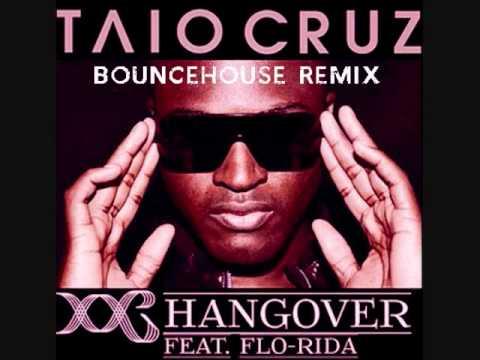 Hangover- Taio Cruz feat. Flo Rida (BounceHouse Remix) FREE DOWNLOAD