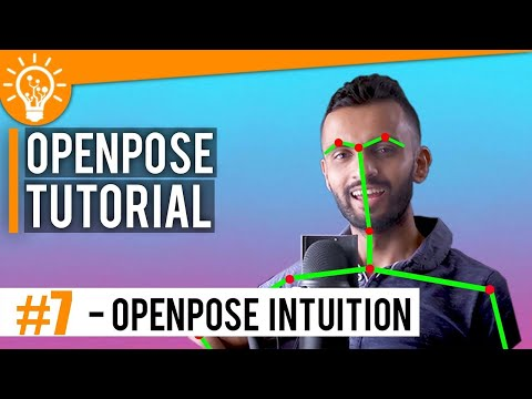 Pose Estimation #7 - OpenPose Intuition - How does Pose Estimation Work