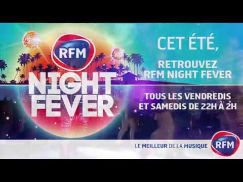 RFM Night Fever Spécial été