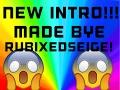 MY AMAZING NEW INTRO!!!|MADE BYE RubixedSeige!!
