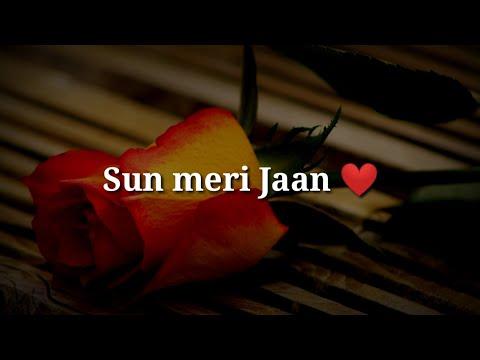 Sun Meri Jaan ❤ Sad Heart Touching Shayari ❤ Very Sad  Hindi Shayari