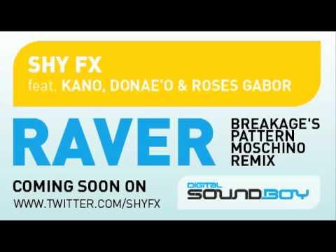 Shy FX - Raver ( Breakage's Pattern Moschino Remix ) clip