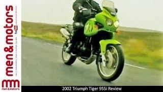 2002 Triumph Tiger 955i Review