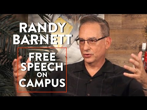 Free Speech and Debate on College Campuses  (Randy Barnett Interview)