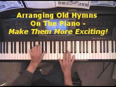 Piano piano chords techniques : How To Make Old Hymns More Exciting Using Chord Techniques! - YouTube