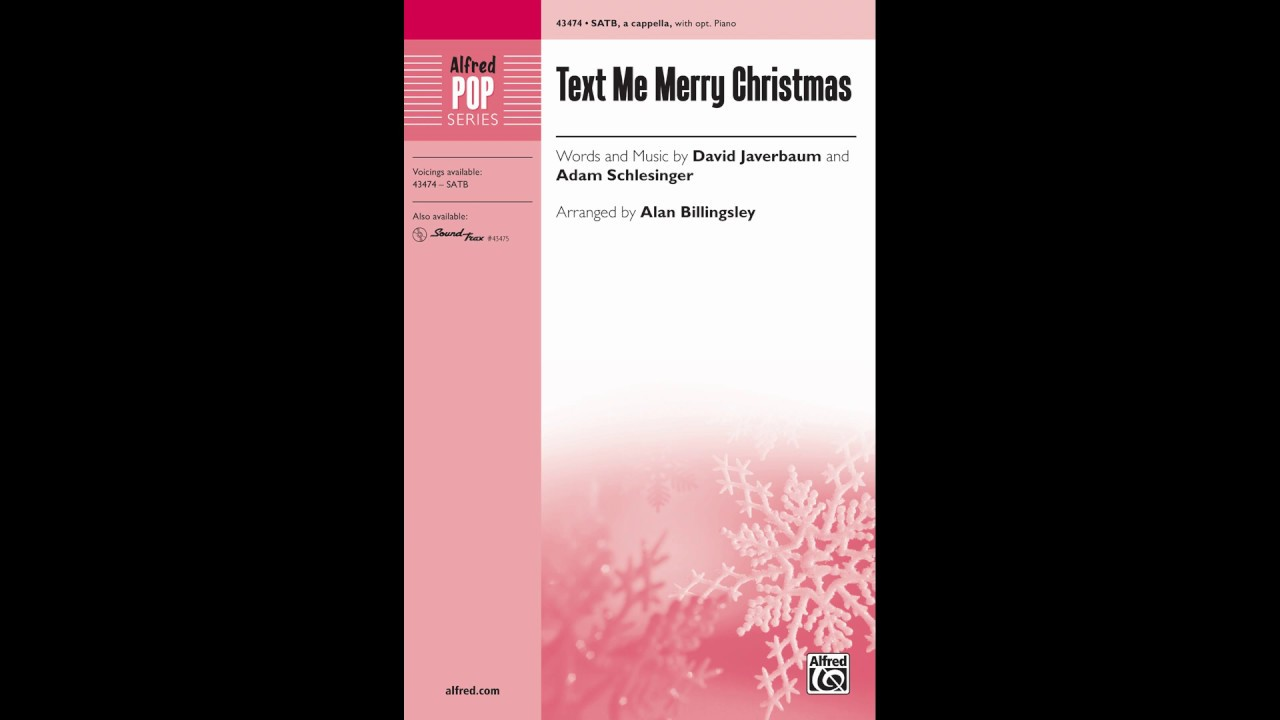 Text Me Merry Christmas.Text Me Merry Christmas Arr Alan Billingsley Satb Score Sound