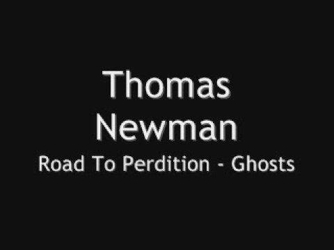 Thoman Newman - Road To Perdition - Ghosts
