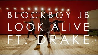 Block Boy Jb Ft. Drake - Look Alive | @mikeperezmedia Choreography