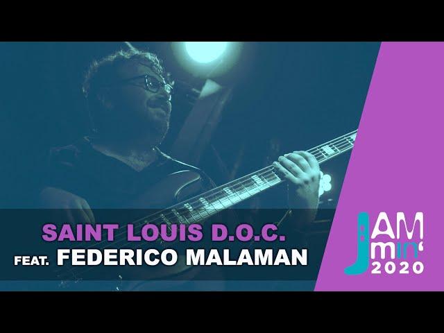 Saint Louis D.O.C. feat.Federico Malaman | Jammin'2020 live@Monk