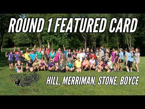 2017 Women's Open of Maryland: Round 1 Featured Card (Hill, Merriman, Stone, Boyce)