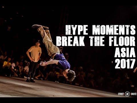 HYPE MOMENTS | BREAK THE FLOOR ASIA 2017