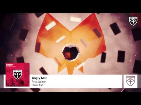 Angry Man - Mescaline (Radio Edit)