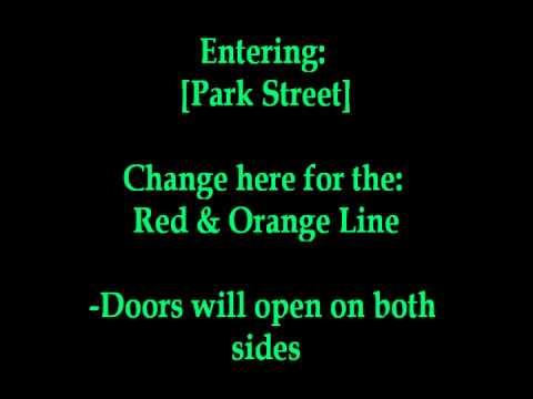 MBTA Green Line Announcement: Entering Park Street etc.