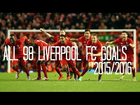 Liverpool FC - All 98 Goals 2015/2016 - English Commentary (Just Goals)