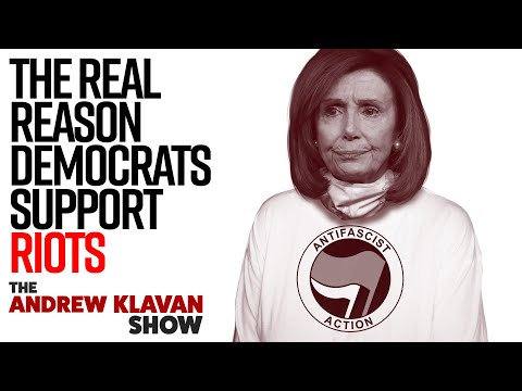 the-real-reason-democrats-support-riots-|-the-andrew-klavan-show-ep.-937
