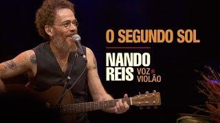Baixar Nando Reis - O Segundo Sol (voz e violão em Salvador)
