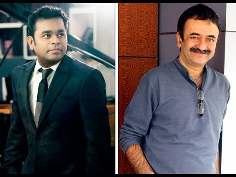 Here are all the deets on A R Rahman's association with Rajkumar Hirani for Sanju