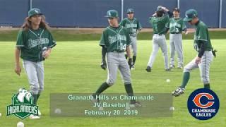 Granada Hills JV Baseball vs Chaminade