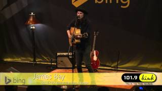 James Bay - When We Were On Fire (Bing Lounge)
