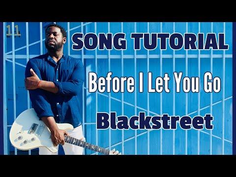 Blackstreet - Before I Let You Go [Intermediate/Advanced R&B Guitar Lesson]