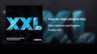 Treat Her Right (Original Mix)